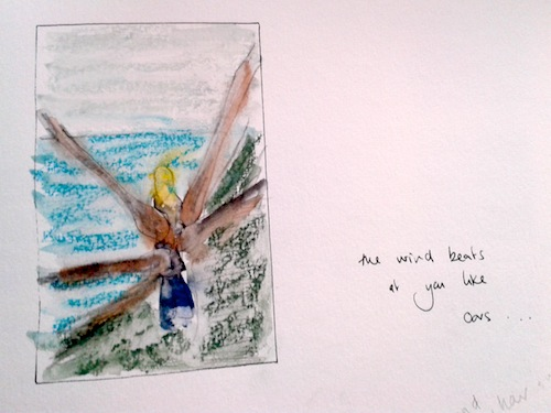 The wind beats like oars - Thea's sketchbook