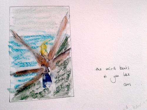 The wind beats like oars - Thea's sketchbook